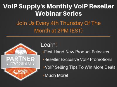 VoIP Supply Reseller Webinar