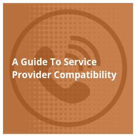 VoIP service provider compatbility