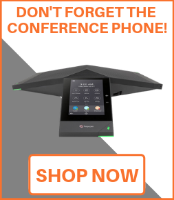 Don't forget the conference phones!